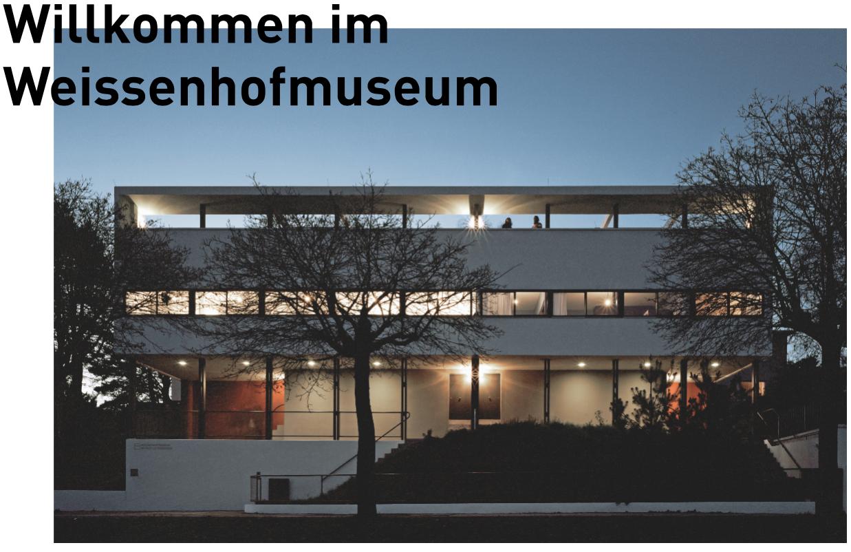 Willkommen im Weissenhofmuseum